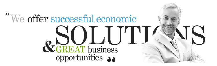We Offer Successful Economic Solutions & Great Business Opportunities